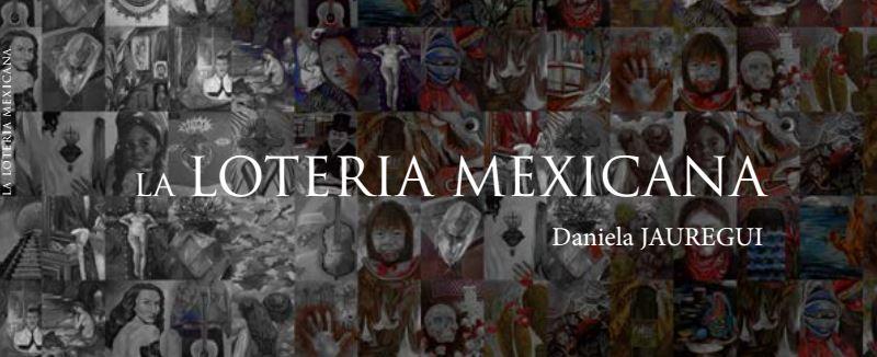 Loteria Mexicana, Daniela Jauregui
